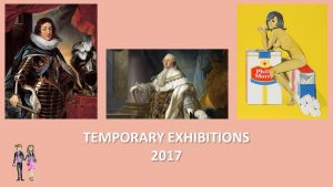 temporary exhibitions
